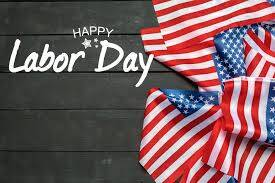 Observing Labor Day September 7, 2020